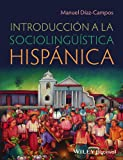 img - for Introduccin a la socioling stica hispnica book / textbook / text book