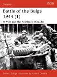 img - for Battle of the Bulge 1944 (1): St Vith and the Northern Shoulder: 115 (Campaign) book / textbook / text book