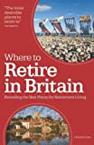 Where to Retire in Britain: Revealing the Best Places of Retirement Living