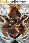 El tigre de la canela: Un libro difer...