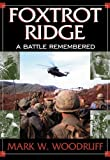 Foxtrot Ridge: A Battle Remembered