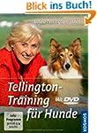 Tellington-Training f�r Hunde: Mit DVD
