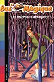 echange, troc Joanna Cole - Le Bus Magique, Tome 5 : Les microbes attaquent !