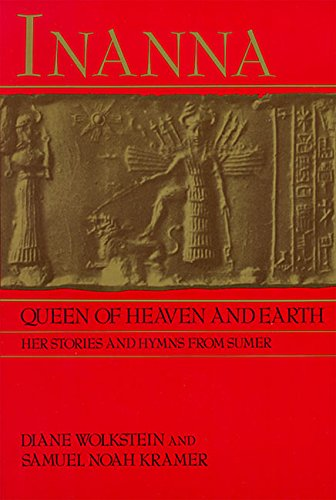 Inanna, Queen of Heaven and Earth: Her Stories and Hymns from Sumer PDF
