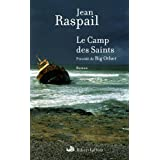 Le Camp des Saints ; pr�c�d� de Big Otherpar Jean Raspail