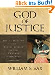 God of Justice: Ritual Healing and So...