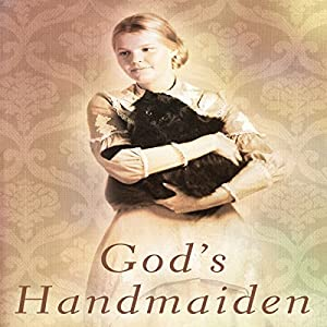 God's Handmaiden Audiobook