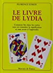 Le Livre de Lydia: Comment lire dans...