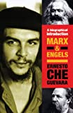 Marx & Engels: A Biographical Introduction (Che Guevara Publishing Project)