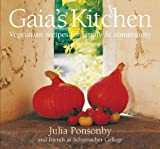 Gaia's Kitchen: Vegetarian Recipes for Family & Community