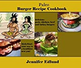 Paleo Burger Recipe Cookbook