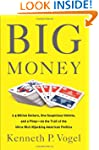Big Money: 2.5 Billion Dollars, One S...