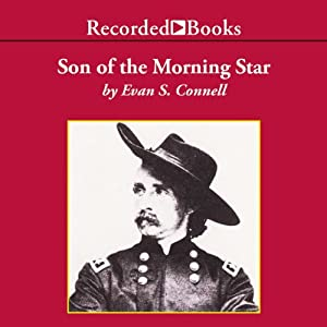 Son of the Morning Star | [Evan Connell]