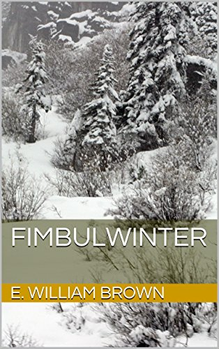Fimbulwinter (Daniel Black Book 1), by E. William Brown