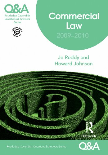 Q&A Routledge?Cavendish Questions & Answers Series Commercial Law: 2009-2010 (Questions and Answers)