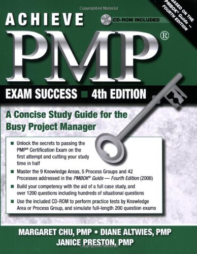 Achieve PMP Exam Success, 4th Edition: A Concise Study Guide for the Busy Project Manager: Margaret Chu, Diane Altwies, Janice Preston: 9781604270181: Amazon.com: Books