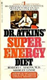 Dr Atkins' Super-Energy Diet (0553103504) by Robert C. Atkins