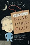 Matt Haig The Dead Fathers Club