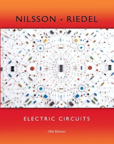 Electric Circuits (10Th Edition) 10Th (Tenth) By Nilsson, James W., Riedel, Susan (2014) Hardcover
