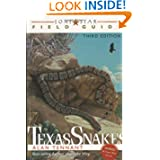 Lone Star Field Guide to Texas Snakes (Lone Star Field Guides)