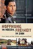 Hoffnung im Herzen, Freiheit im Sinn: Vier Jahre auf der Flucht nach Deutschland