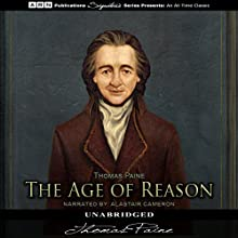 The Age of Reason Audiobook by Thomas Paine Narrated by Alastair Cameron