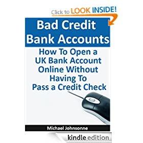 How to Open a New Bank Account with Bad Credit in the UK