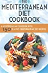 The Mediterranean Diet Cookbook: A Me...