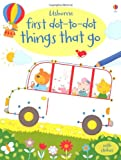 Things That Go (First Dot to Dot Books) (Usborne First Dot to Dot Books)