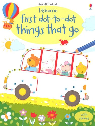 Things That Go (Usborne First Dot to Dot Books)