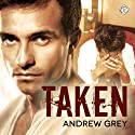 Taken: Stranded, Book 2 (       UNABRIDGED) by Andrew Grey Narrated by Max Lehnen