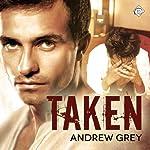 Taken: Stranded, Book 2   Andrew Grey