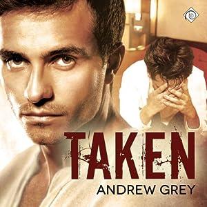 Taken: Stranded, Book 2 | [Andrew Grey]