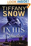 In His Shadow (Tangled Ivy Book 1)