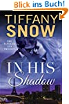In His Shadow (Tangled Ivy Book 1) (E...