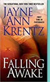img - for [(Falling Awake)] [By (author) Jayne Ann Krentz] published on (November, 2005) book / textbook / text book