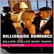 Billion Dollar Baby Mama | Ally Katson