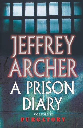 Jeffrey Archer - Prison Diary 2: Wayland: Purgatory: Wayland - Purgatory (Prison Diaries)