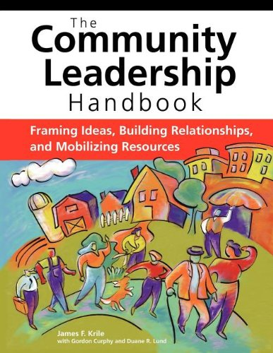 Community Leadership Handbook: Framing Ideas, Building...