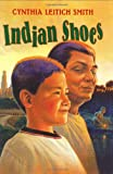 Indian Shoes (0060295317) by Smith, Cynthia Leitich