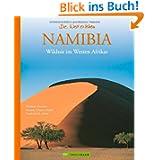 Namibia: Wildnis im Westen Afrikas