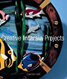 Creative Intarsia Projects [Paperback]