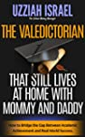 The Valedictorian That STILL Lives at...