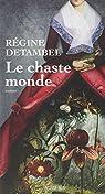 Le chaste monde par Detambel