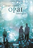 Book - Obsidian, Band 3: Opal. Schattenglanz