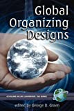 img - for Global Organizing Designs (PB) (LMX Leadership) book / textbook / text book