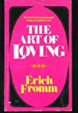 The Art of Loving (006080291X) by Fromm, Erich