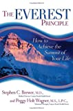 The Everest Principle: How to Achieve the Summit of Your Life [Paperback]