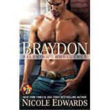 Braydon (Alluring Indulgence Book 6) ~ Nicole Edwards