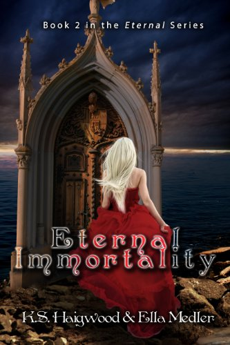 Eternal Immortality (Book 2 in the 'Eternal' series)